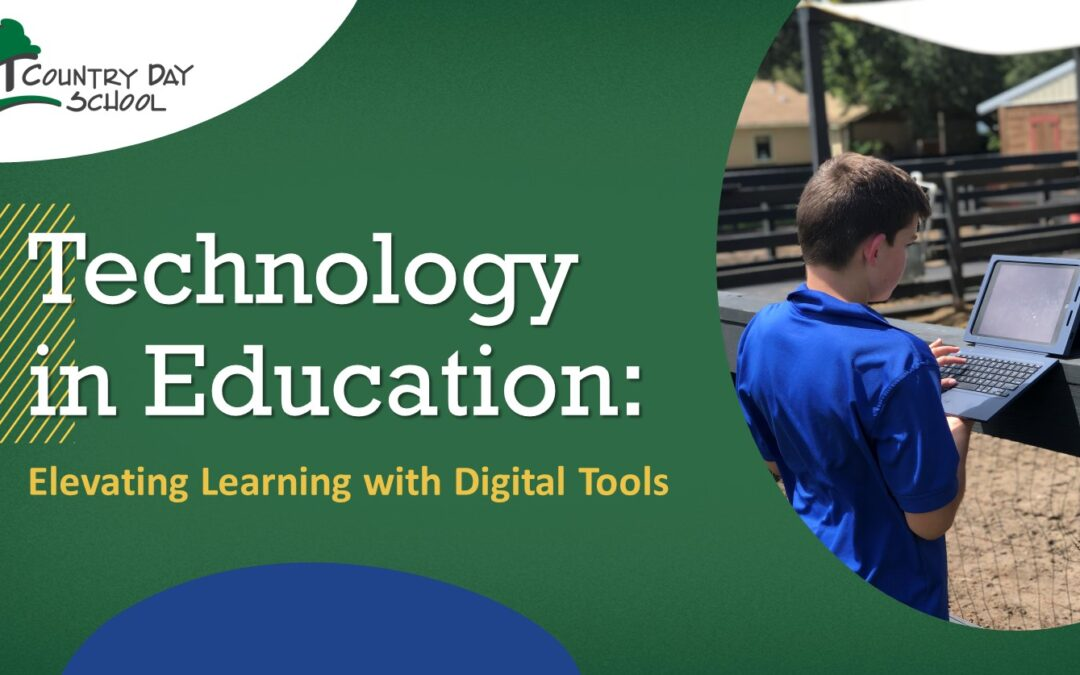 Technology in Education: Elevating Learning with Digital Tools