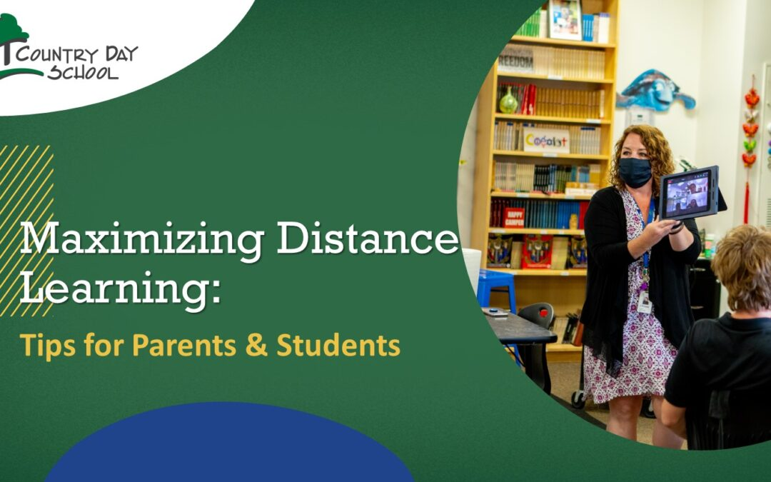 Maximizing Distance Learning: Tips for Parents & Students