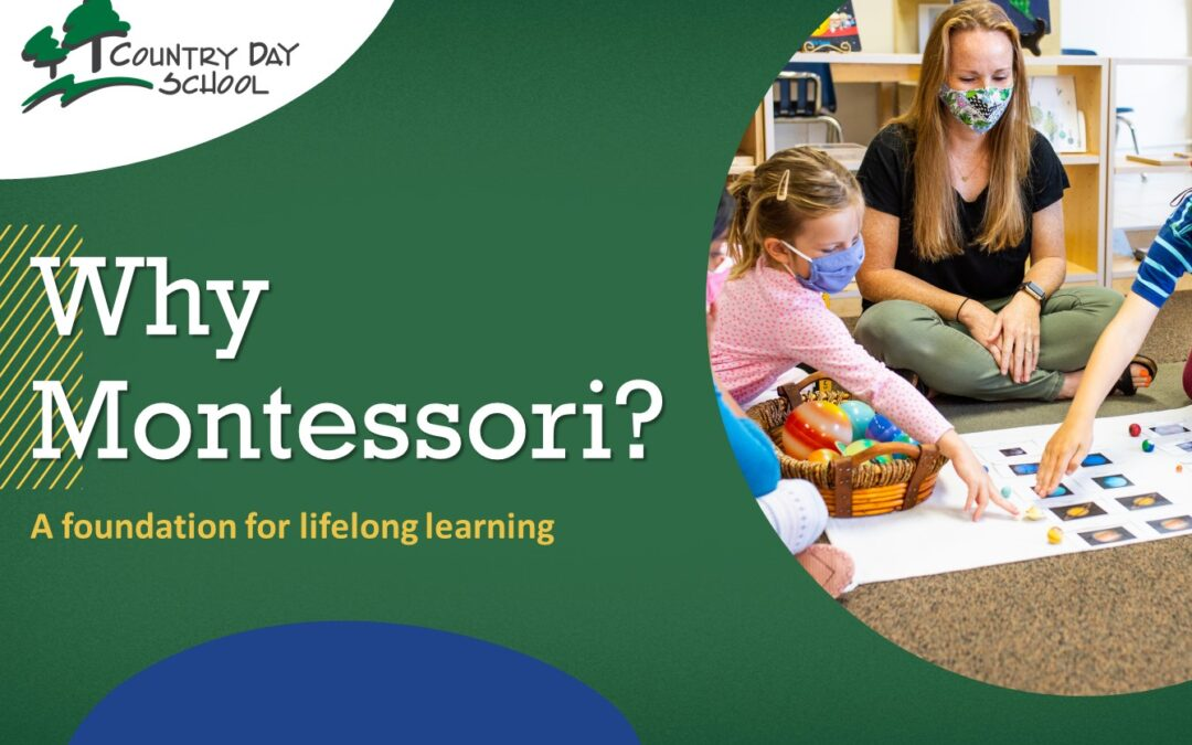 Why Montessori? Learn what makes a Montessori Education the best foundation for lifelong learning.
